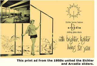 Eichle b fer arcadia siding glass doors wili This print ad from the 1950s united the Eichler and Arcadia sliders.
